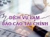 dich_vu_lam_bao_cao_tai_chinh__dich_vu_bao_cao_tai_chinh